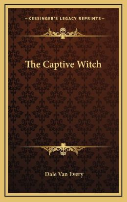 The Captive Witch