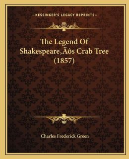 The Legend Of Shakespeare s Crab Tree (1857)