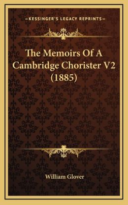 The Memoirs Of A Cambridge Chorister V2 (1885)