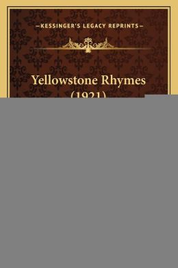 Yellowstone Rhymes (1921)