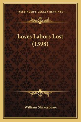 Loves Labors Lost (1598)