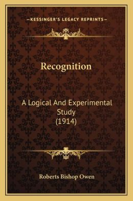 Recognition: A Logical And Experimental Study (1914)