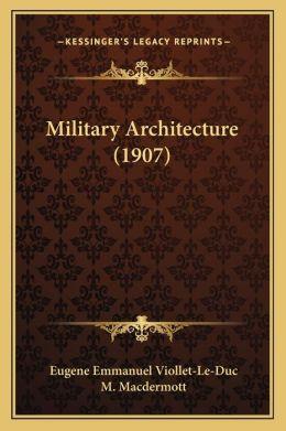 Military Architecture (1907)