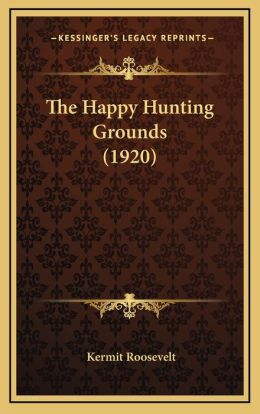 The Happy Hunting Grounds (1920)