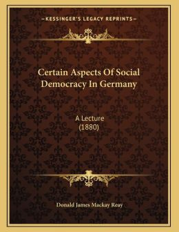 Certain Aspects Of Social Democracy In Germany