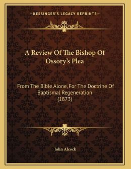 A Review Of The Bishop Of Ossory's Plea