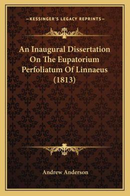 An Inaugural Dissertation On The Eupatorium Perfoliatum Of Linnaeus (1813)