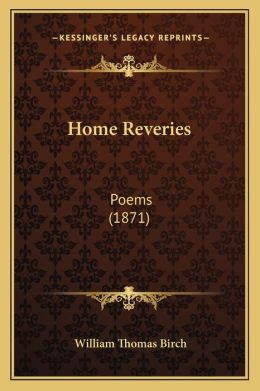 Home Reveries: Poems (1871)