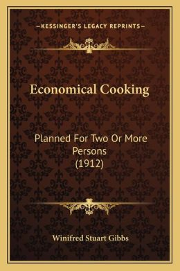 Economical Cooking: Planned For Two Or More Persons (1912)
