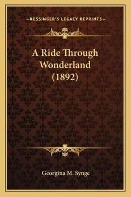 A Ride Through Wonderland (1892)