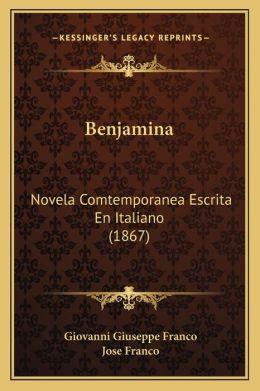 Benjamina: Novela Comtemporanea Escrita En Italiano (1867)