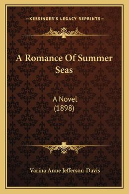 A Romance Of Summer Seas: A Novel (1898)