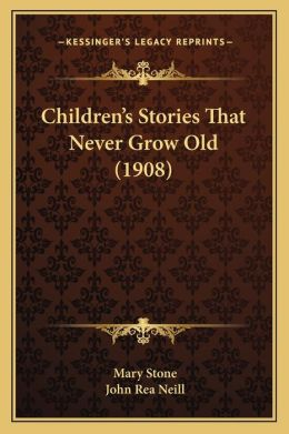 Children s Stories That Never Grow Old (1908)