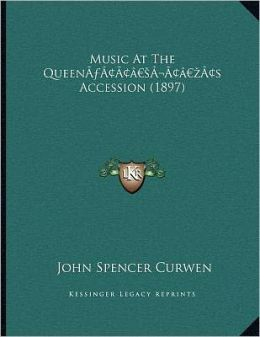 Music At The Queen S Accession (1897)