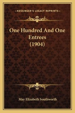 One Hundred and One Entrees (1904)