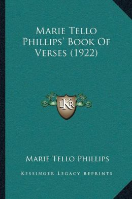 Marie Tello Phillips Book Of Verses (1922)