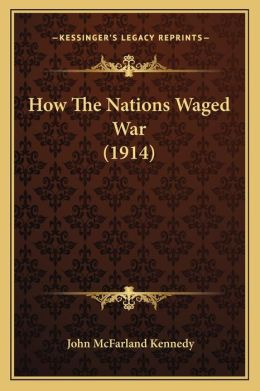 How the Nations Waged War (1914)