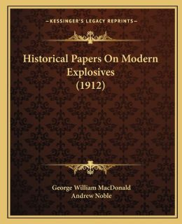 Historical Papers on Modern Explosives (1912)
