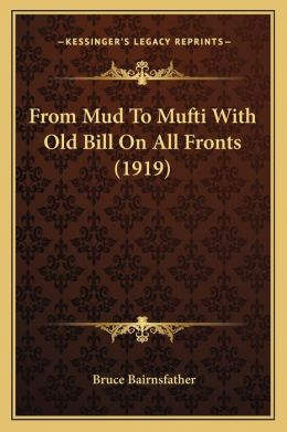 From Mud To Mufti With Old Bill On All Fronts (1919)