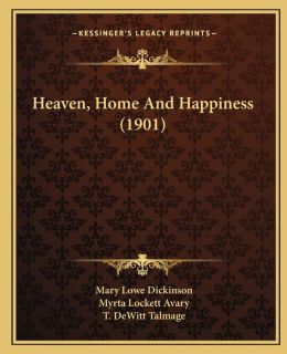 Heaven, Home And Happiness (1901)