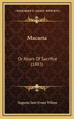 Macaria: Or Altars Of Sacrifice (1883)