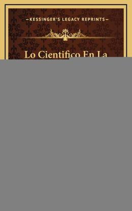 Lo Cientifico En La Historia (1906)