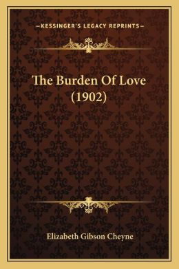The Burden of Love (1902)