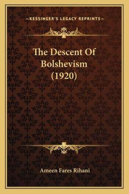 The Descent of Bolshevism (1920)