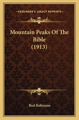 Mountain Peaks of the Bible (1913)