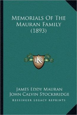 Memorials of the Mauran Family (1893)