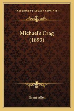 Michael's Crag (1893)