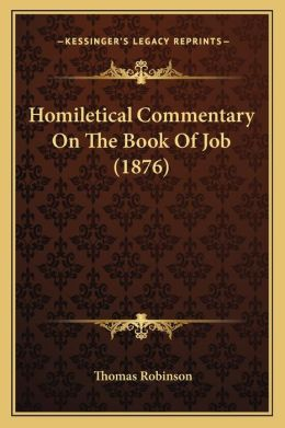 Homiletical Commentary On The Book Of Job (1876)