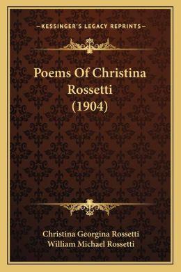 Poems Of Christina Rossetti (1904)