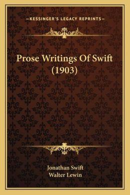 Prose Writings of Swift (1903)