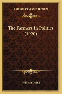 The Farmers In Politics (1920)