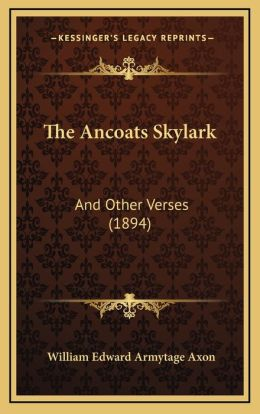 The Ancoats Skylark: And Other Verses (1894)
