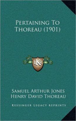 Pertaining To Thoreau (1901)