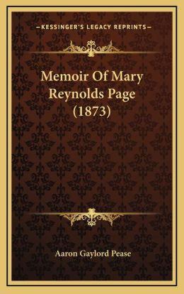 Memoir Of Mary Reynolds Page (1873)
