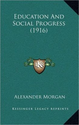 Education And Social Progress (1916)