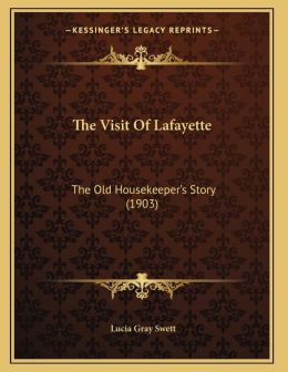 The Visit Of Lafayette
