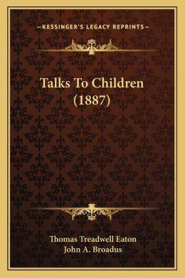 Talks to Children (1887)