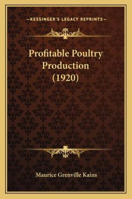 Profitable Poultry Production (1920)
