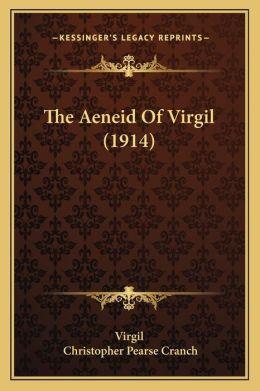 The Aeneid Of Virgil (1914)