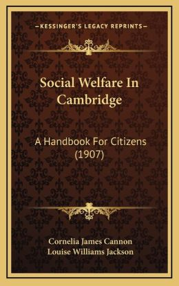 Social Welfare in Cambridge: A Handbook for Citizens (1907)