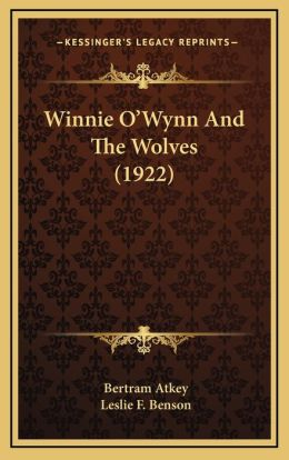 Winnie O'Wynn and the Wolves (1922)
