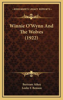 Winnie O'Wynn and the Wolves (1922)
