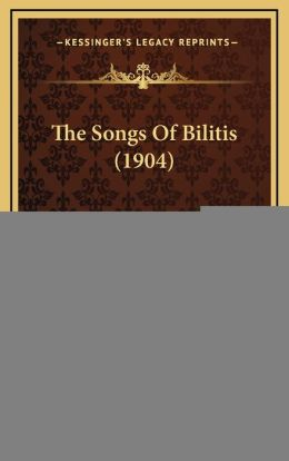 The Songs of Bilitis (1904)
