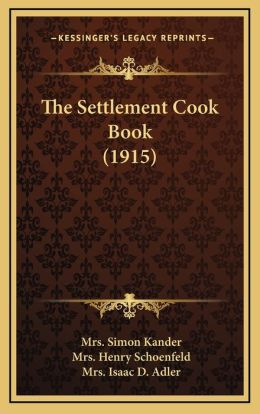 The Settlement Cook Book (1915)