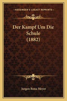 Der Kampf Um Die Schule (1882)