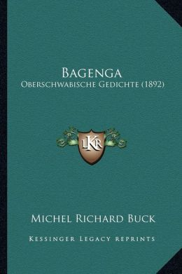 Bagenga: Oberschwabische Gedichte (1892)